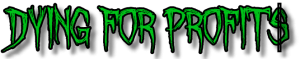 DYING FOR PROFITS GREEN LOGO